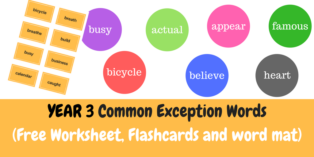 year 3 common exception words  free worksheets